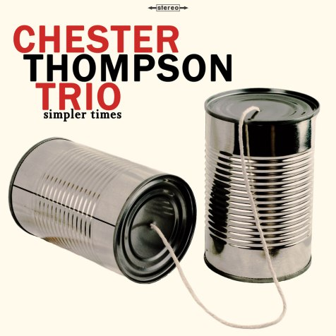 chester-thompson-trio-simpler-times-front-cover